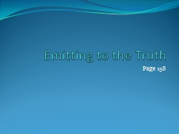 Emitting to the Truth Page 158 PowerPoint PPT Presentation