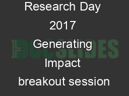 Research Day 2017 Generating Impact breakout session