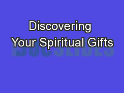 Discovering Your Spiritual Gifts