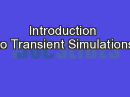 Introduction to Transient Simulations