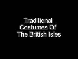Traditional Costumes Of The British Isles