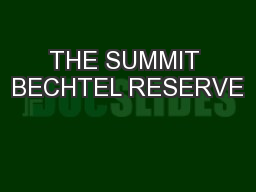 THE SUMMIT BECHTEL RESERVE