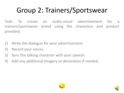 Task: To create  an   audio-visual advertisement for a trainers/sportswear brand using the characte