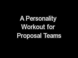 A Personality Workout for Proposal Teams