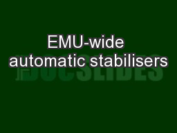 EMU-wide automatic stabilisers PowerPoint PPT Presentation