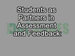 Students as Partners in Assessment and Feedback: