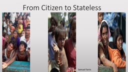 From Citizen to Stateless