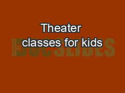 Theater classes for kids