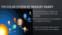 The solar system by Bradley shady