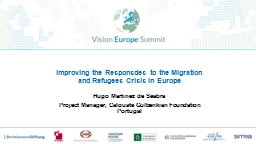 Improving the Responsdes to the Migration and Refugees Crisis in Europe