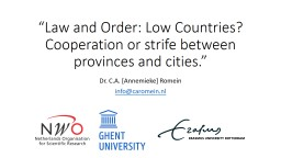 """Law and Order: Low Countries? Cooperation or strife between provinces and PowerPoint PPT Presentation"