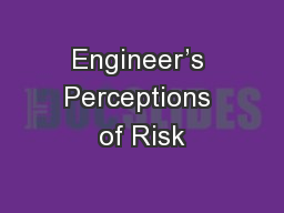 Engineer's Perceptions of Risk PowerPoint PPT Presentation