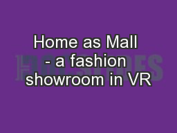 Home as Mall - a fashion showroom in VR