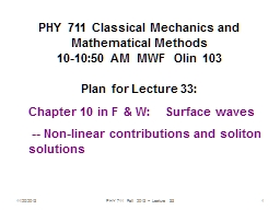 11/14/2014 PHY 711  Fall 2014 -- Lecture 34