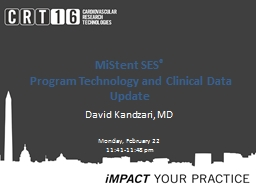 MiStent SES ®  Program Technology and Clinical Data Update