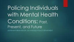 Policing Individuals with Mental Health Conditions: