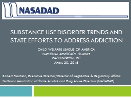 Substance Use Disorder Trends and State Efforts to Address Addiction PowerPoint PPT Presentation