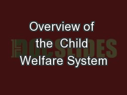 Overview of the  Child Welfare System PowerPoint PPT Presentation