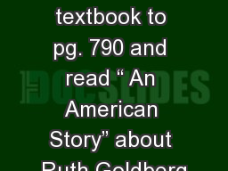 """2/3 Starter: Open your textbook to pg. 790 and read """" An American Story"""" about Ruth Goldberg"""
