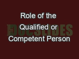 Role of the Qualified or Competent Person
