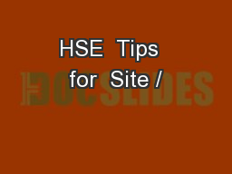 HSE  Tips  for  Site /