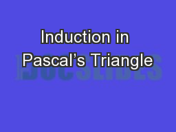 Induction in Pascal's Triangle