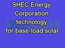 SHEC Energy Corporation technology for base-load solar
