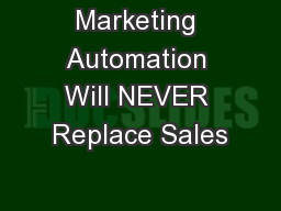 Marketing Automation Will NEVER Replace Sales