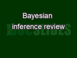 Bayesian inference review