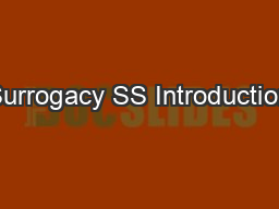 Surrogacy SS Introduction