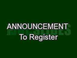 ANNOUNCEMENT To Register