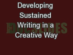 Developing Sustained Writing in a Creative Way