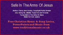 Safe In The Arms Of Jesus PowerPoint PPT Presentation