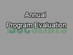 Annual Program Evaluation PowerPoint PPT Presentation