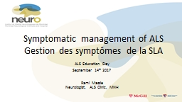 Symptomatic management of ALS PowerPoint PPT Presentation