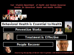 Treatment is Effective Behavioral Health is Essential to Health