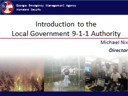 Introduction to the  Local Government 9-1-1 Authority