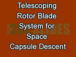 Telescoping Rotor Blade System for Space Capsule Descent