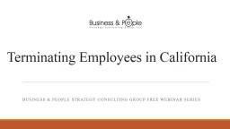 Terminating Employees in California PowerPoint PPT Presentation