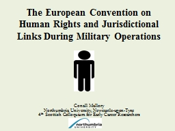 The European Convention on Human Rights and Jurisdictional Links During Military Operations
