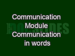 Communication Module Communication in words