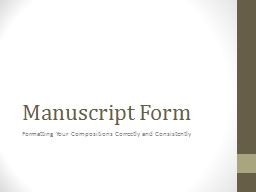 Manuscript Form Formatting Your Compositions Correctly and Consistently
