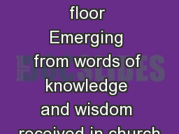 The Threshing floor Emerging from words of knowledge and wisdom received in church