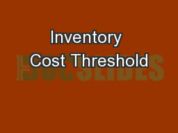 Inventory Cost Threshold