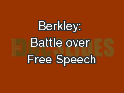 Berkley: Battle over Free Speech
