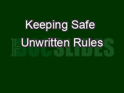 Keeping Safe Unwritten Rules
