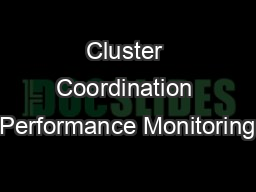Cluster Coordination Performance Monitoring PowerPoint PPT Presentation