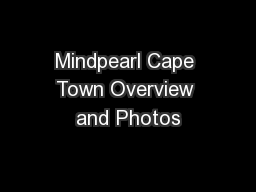 Mindpearl Cape Town Overview and Photos