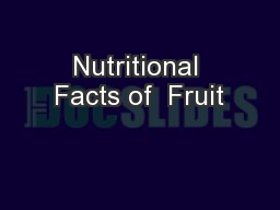 Nutritional Facts of  Fruit