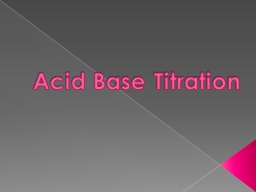 Acid Base Titration Titration